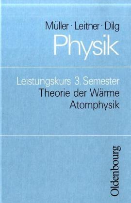 Physik. Leistungskurs 3. Semester als Buch