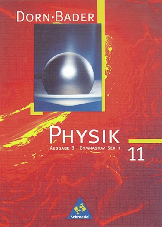 Dorn-Bader Physik. Sekundarbereich II. B 11. Schülerband als Buch