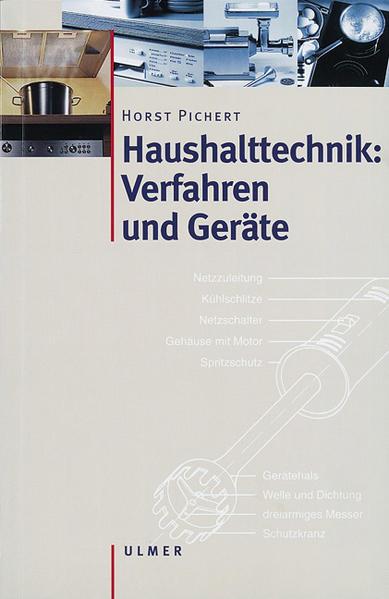Haushalttechnik: Verfahren und Geräte als Buch