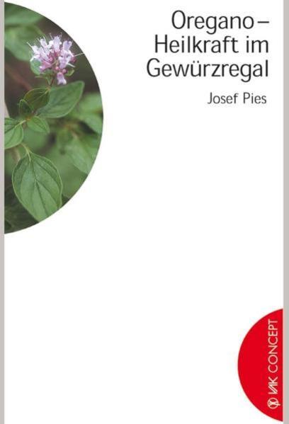 Oregano - Heilkraft im Gewürzregal als Buch