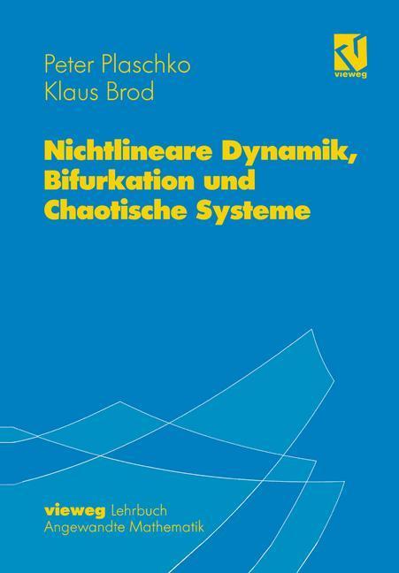 Nichtlineare Dynamik, Bifurkation und Chaotische Systeme als Buch