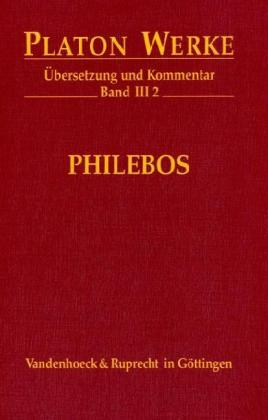 Werke III/2. Philebos als Buch
