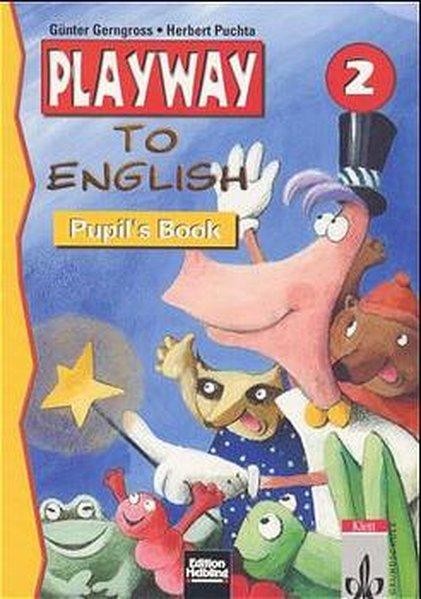 Playway to English. 2.Schuljahr. Lehrwerk Pupils Book. Baden-Württemberg als Buch