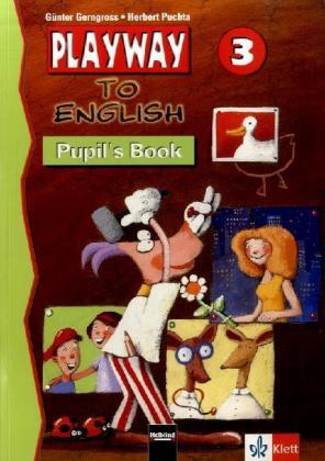 Playway to English. 3.Schuljahr. Lehrwerk Pupils Book. Baden-Württemberg als Buch