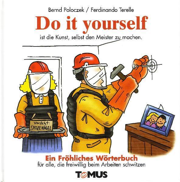 Do it yourself. Ein fröhliches Wörterbuch als Buch