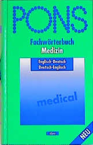 PONS Fachwörterbuch Medizin. Englisch - Deutsch / Deutsch - Englisch als Buch