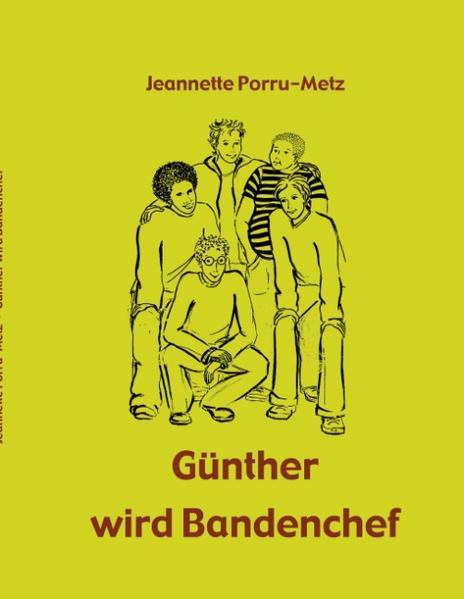 Günther wird Bandenchef als Buch