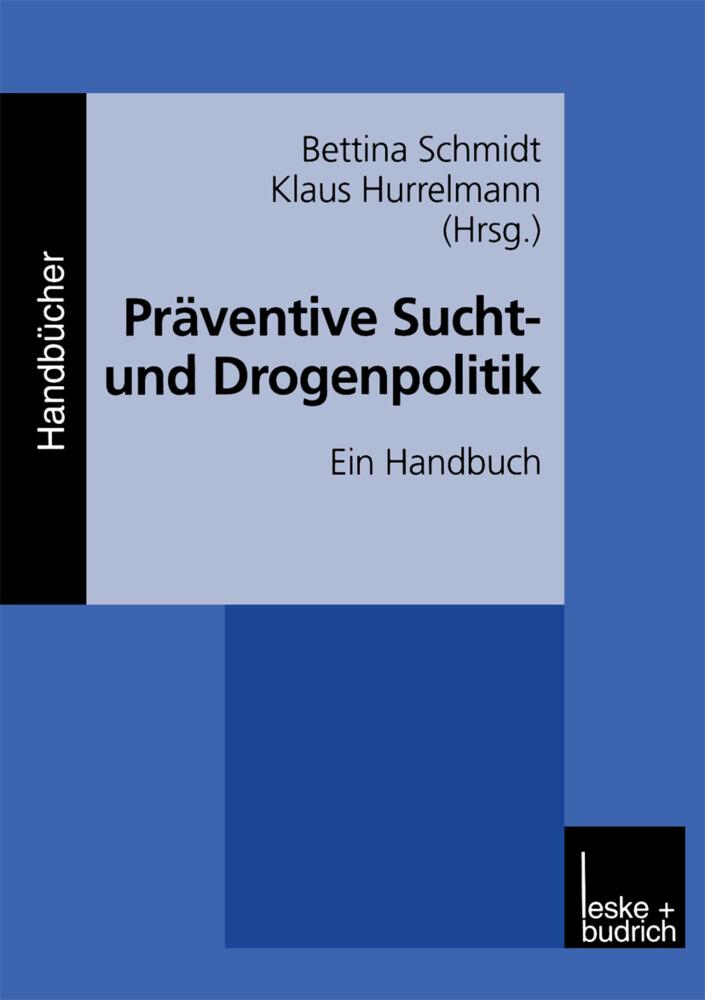 Präventive Sucht- und Drogenpolitik als Buch
