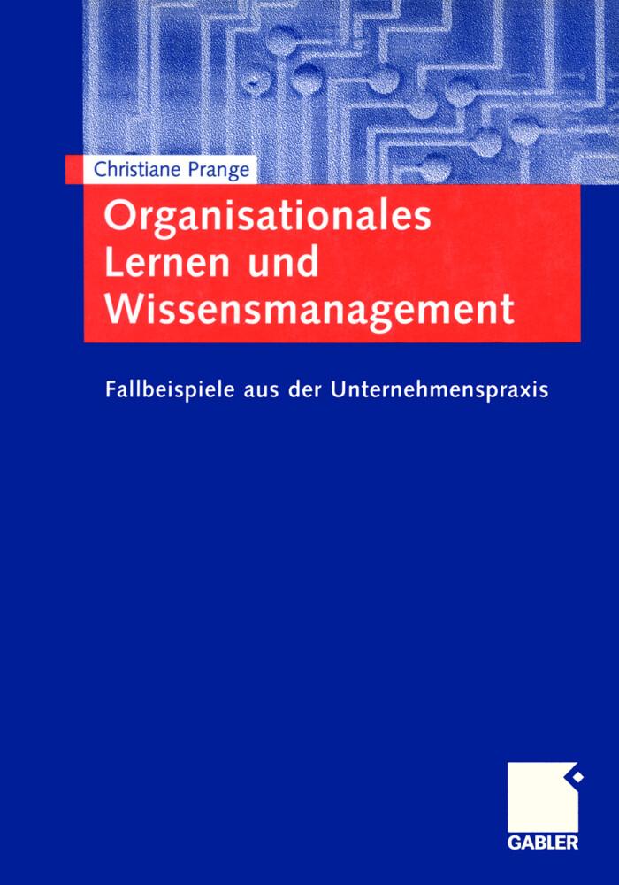 Organisationales Lernen und Wissensmanagement als Buch