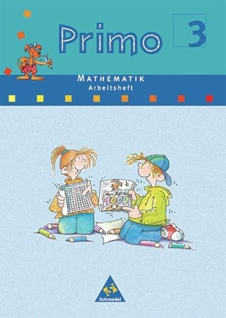Primo Mathematik 3 Arbeitsheft. Bremen, Hessen, Niedersachsen, Nordrhein-Westfalen, Rheinland-Pfalz, Schleswig-Holstein als Buch