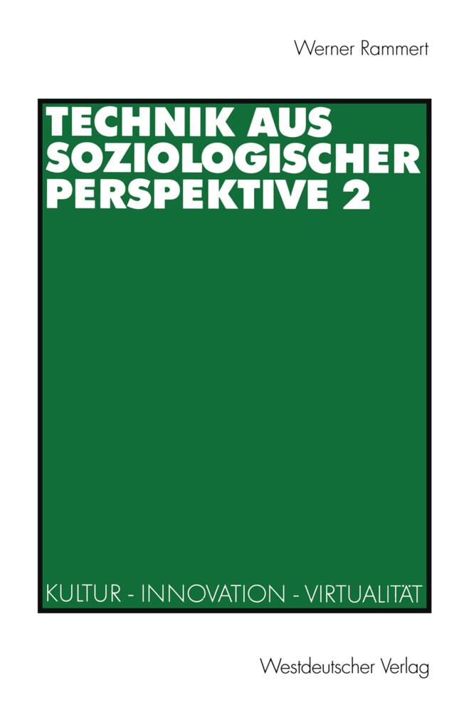 Technik aus soziologischer Perspektive 2 als Buch