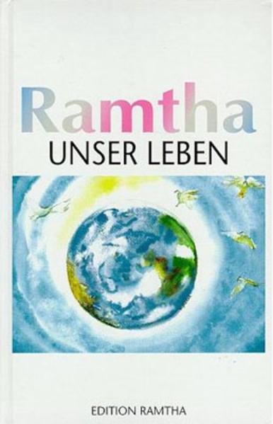 Ramtha, unser Leben als Buch