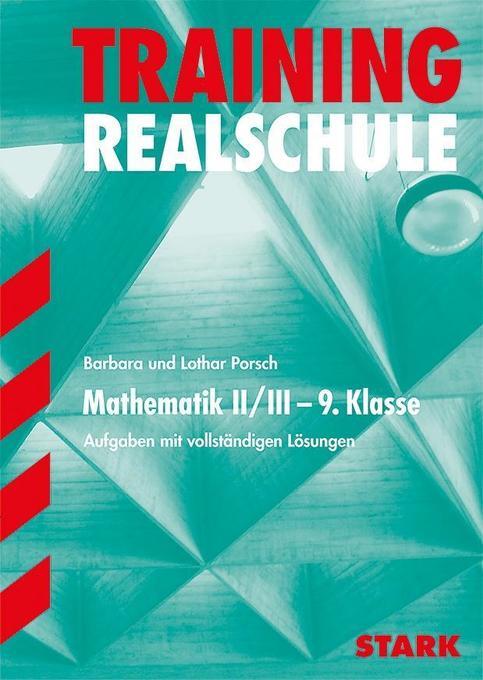 Training Realschule. Mathematik II/III 9. Klasse als Buch