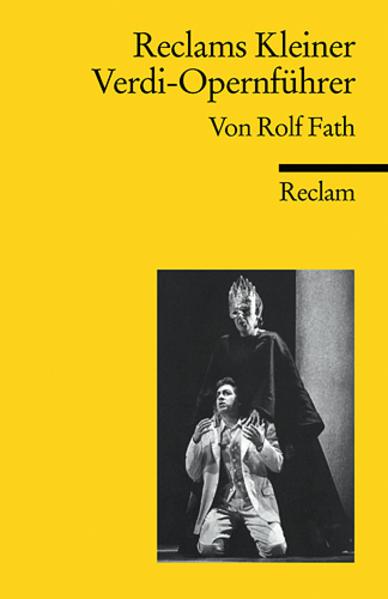 Reclams Kleiner Verdi-Opernführer als Taschenbuch