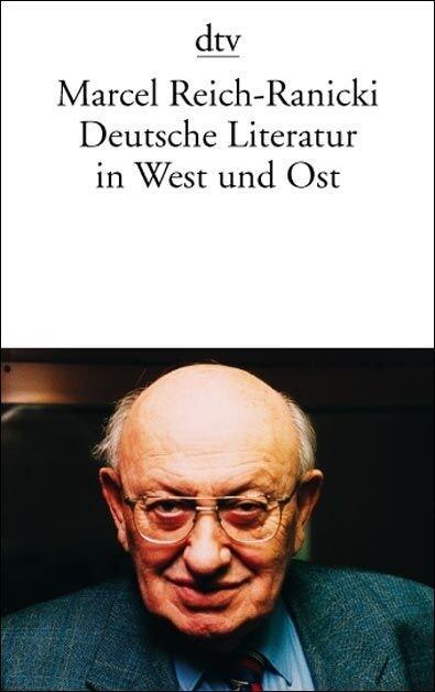 Deutsche Literatur in West und Ost als Taschenbuch