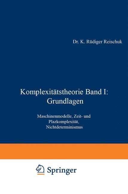 Komplexitätstheorie Band I: Grundlagen als Buch
