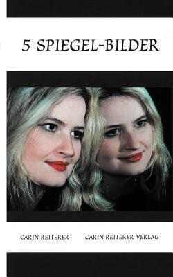 5 Spiegel-Bilder als Buch