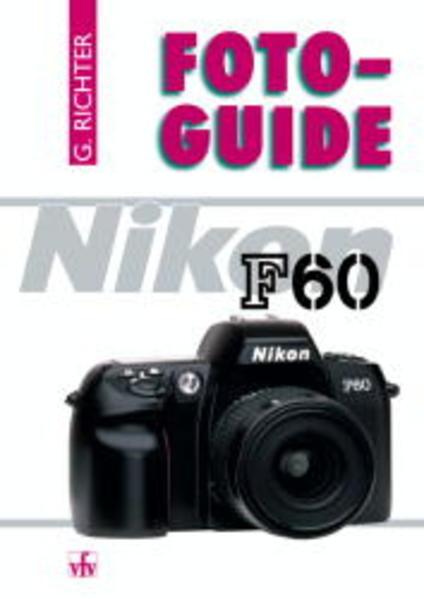 Foto-Guide Nikon F60 als Buch