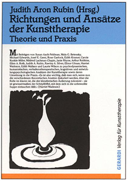 Richtungen und Ansätze der Kunsttherapie als Buch