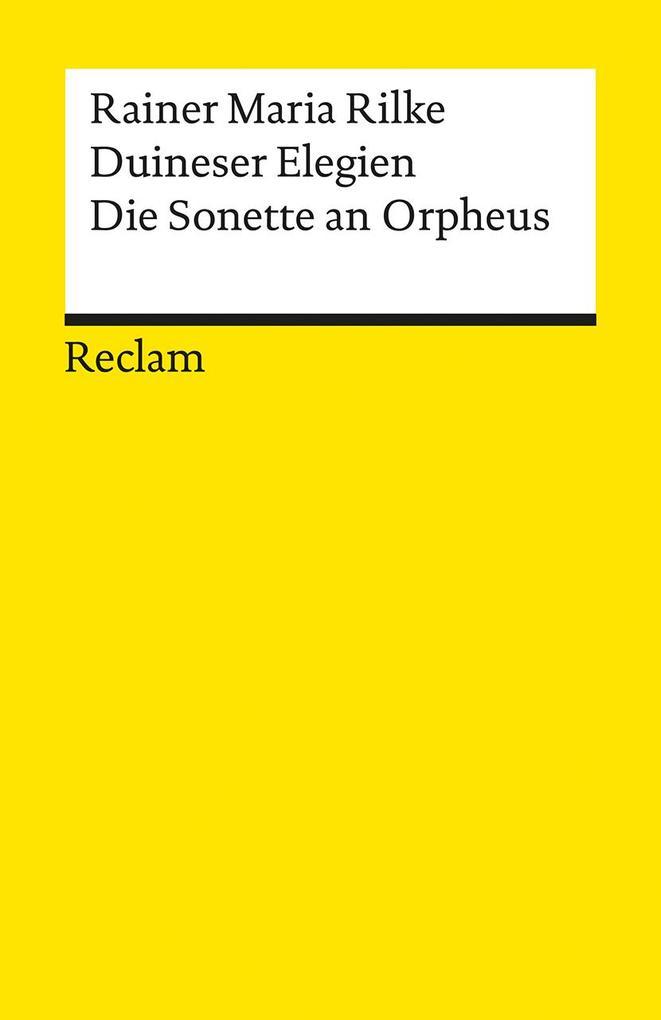 Duineser Elegien. Die Sonette an Orpheus als Buch