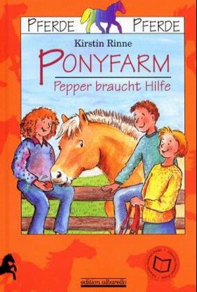Ponyfarm - Pepper braucht Hilfe als Buch