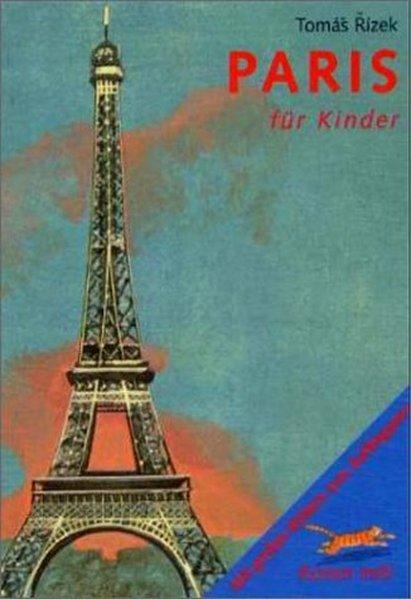 Komm mit! Paris für Kinder als Buch