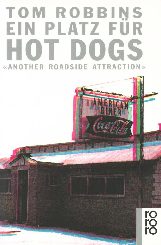 Ein Platz für Hot Dogs als Taschenbuch