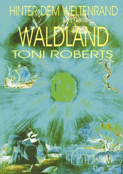 Hinter dem Weltenrand - Bd. 4 - Waldland als Buch