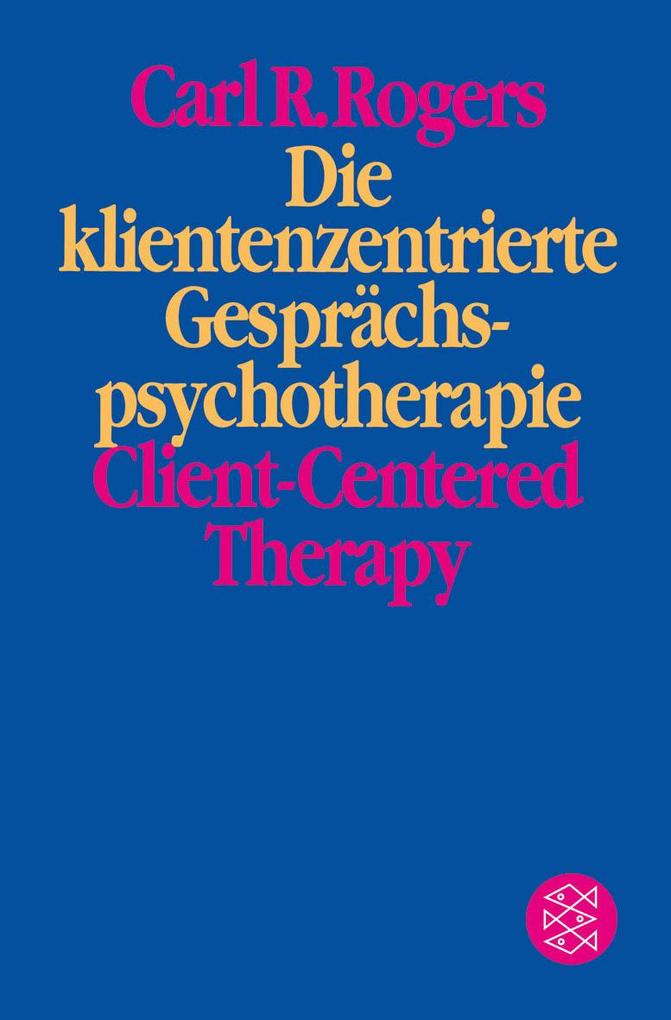 Die klientenzentrierte Gesprächspsychotherapie als Taschenbuch