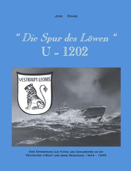 """""""Die Spur des Löwen"""" U1202 als Buch"""
