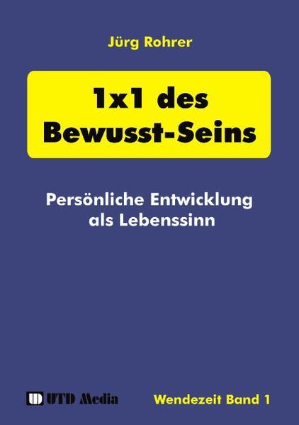 1 x 1 des Bewusst-Seins als Buch