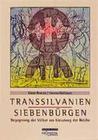 Transsilvanien. Siebenbürgen