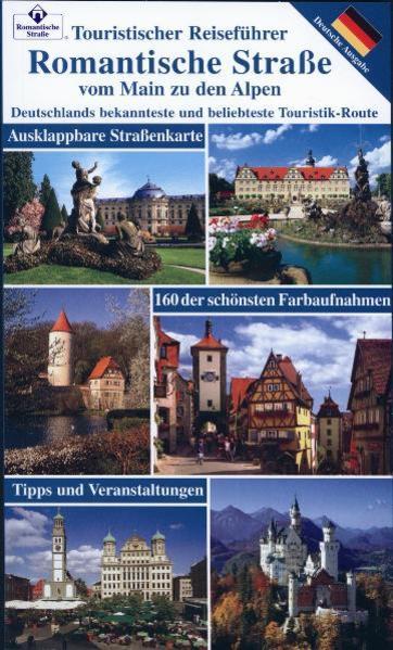 Romantische Strasse vom Main zu den Alpen als Buch