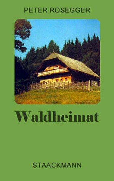 Waldheimat als Buch