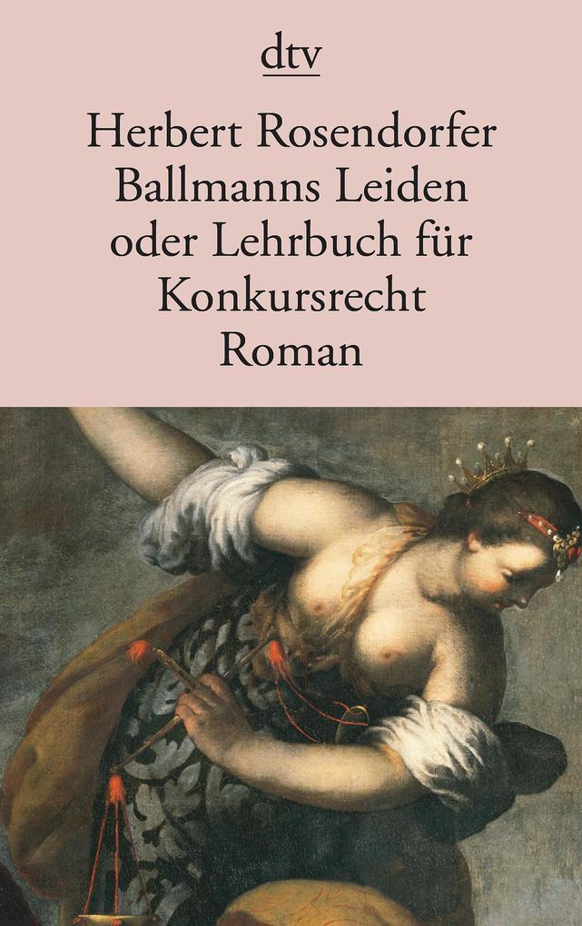 Ballmanns Leiden oder Lehrbuch für Konkursrecht als Taschenbuch