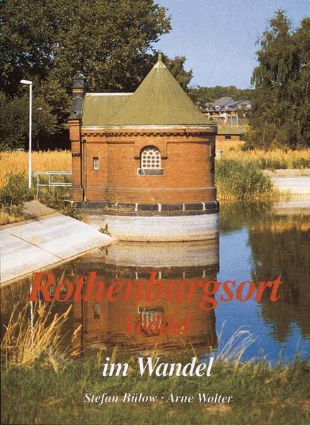 Rothenburgsort / Veddel im Wandel in alten und neuen Bildern als Buch