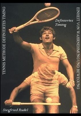 Tennis Methode Definiertes Timing als Buch