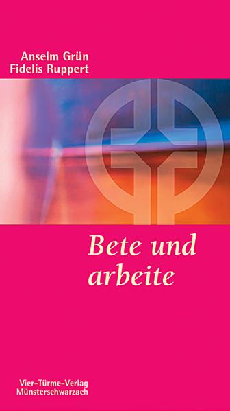Bete und arbeite als Buch
