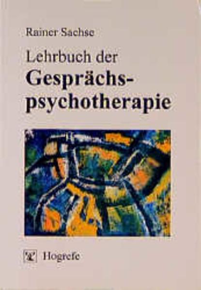 Lehrbuch der Gesprächspsychotherapie als Buch