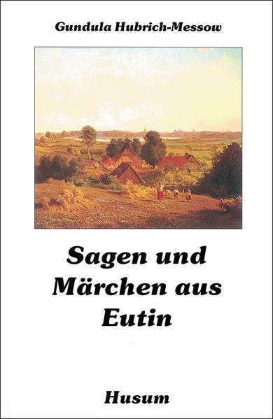 Sagen und Märchen aus Eutin als Buch