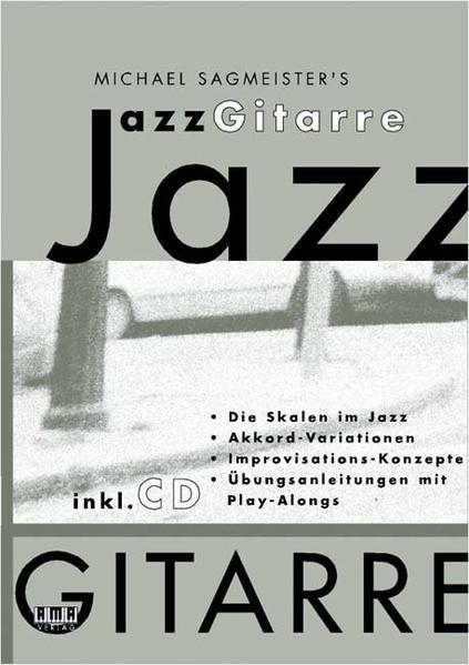 Michael Sagmeisters JazzGitarre. Mit CD als Buch