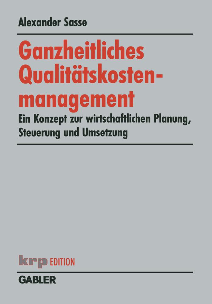 Ganzheitliches Qualitätskostenmanagement als Buch