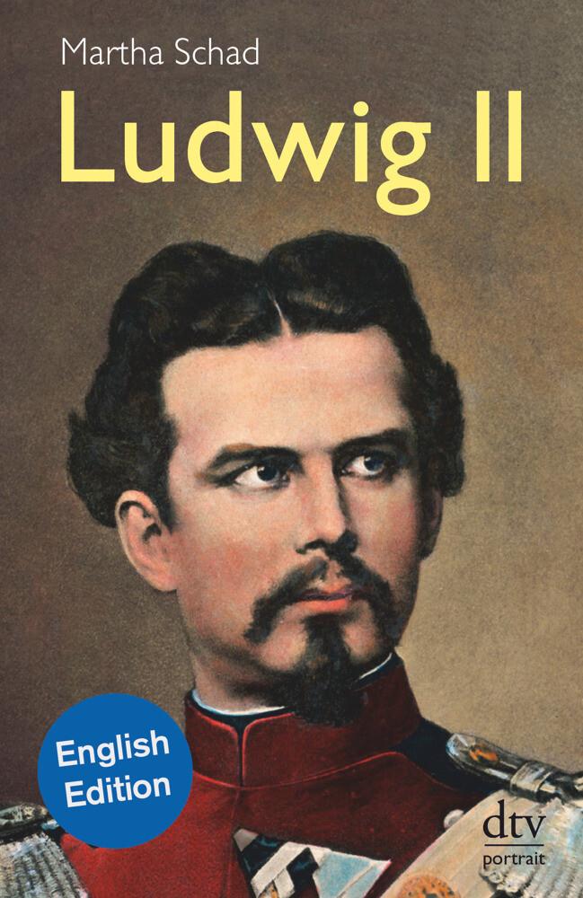 Ludwig II. Englische Ausgabe als Taschenbuch