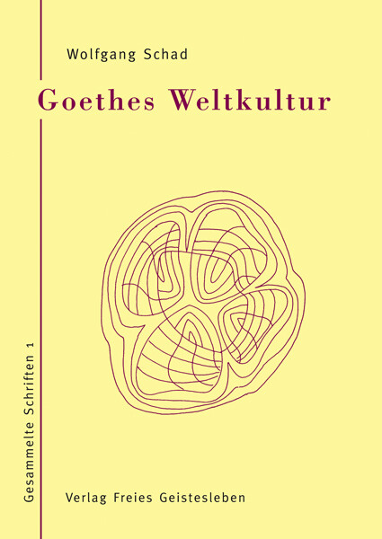 Goethes Weltkultur 1 als Buch