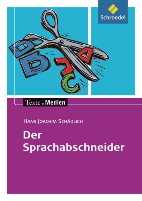 Der Sprachabschneider. Textausgabe mit Materialteil als Buch