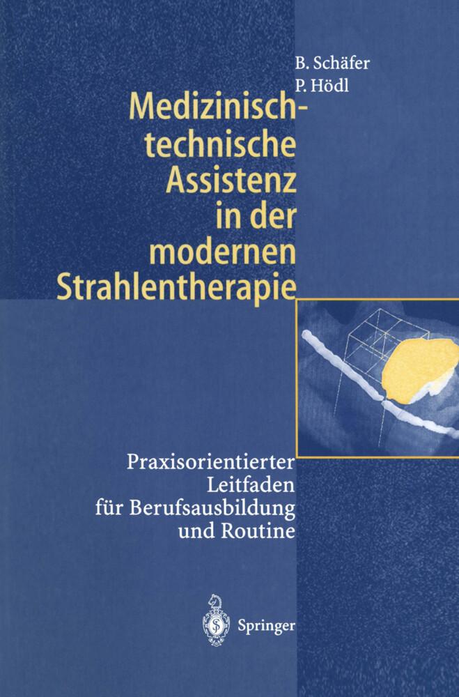 Medizinisch-technische Assistenz in der modernen Strahlentherapie als Buch