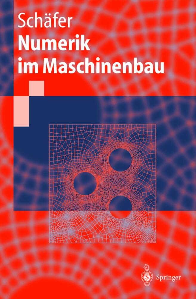 Numerik im Maschinenbau als Buch