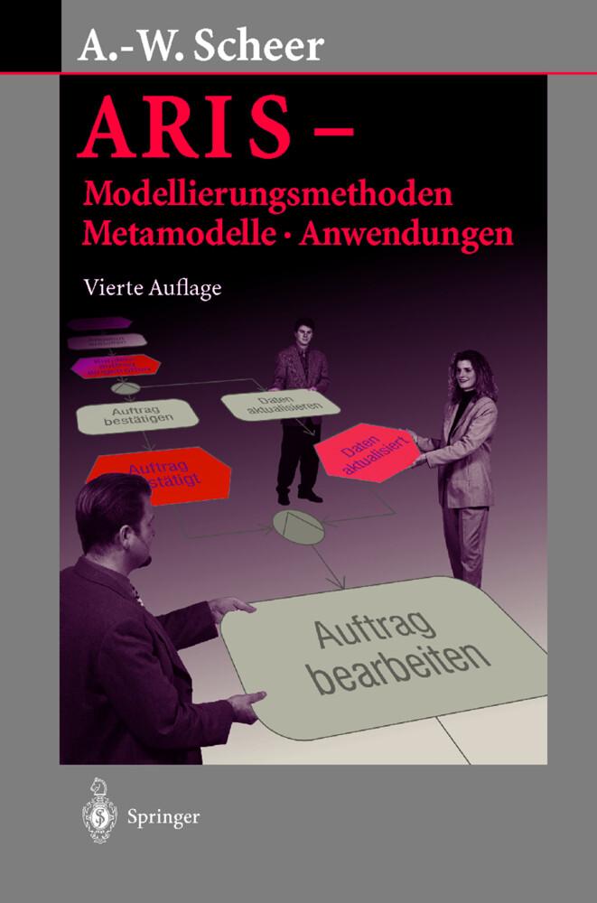 ARIS-Modellierungs-Methoden, Metamodelle, Anwendungen als Buch