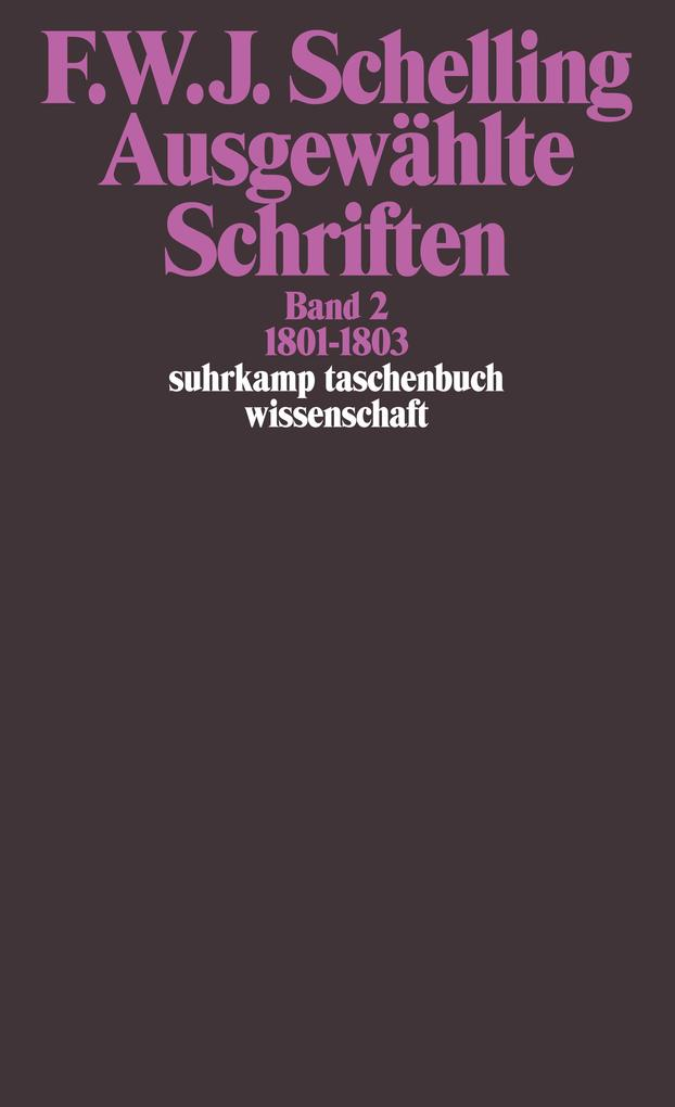 Ausgewählte Schriften II. 1801 - 1803 als Taschenbuch