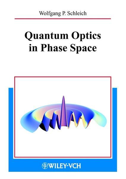 Quantum Optics in Phase Space als Buch